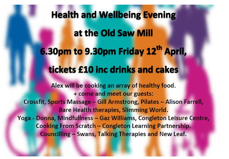 Health and Wellbeing Evening Old saw Mill Congleton