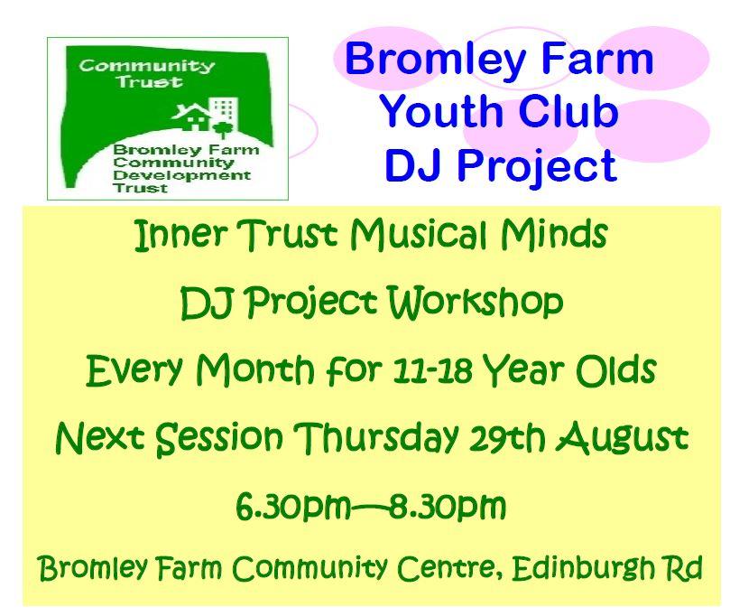 Bromley Farm Youth Club DJ